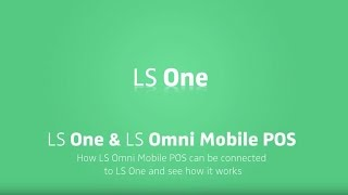 LS One and the LS Omni Mobile Point Of Sale [POS software]