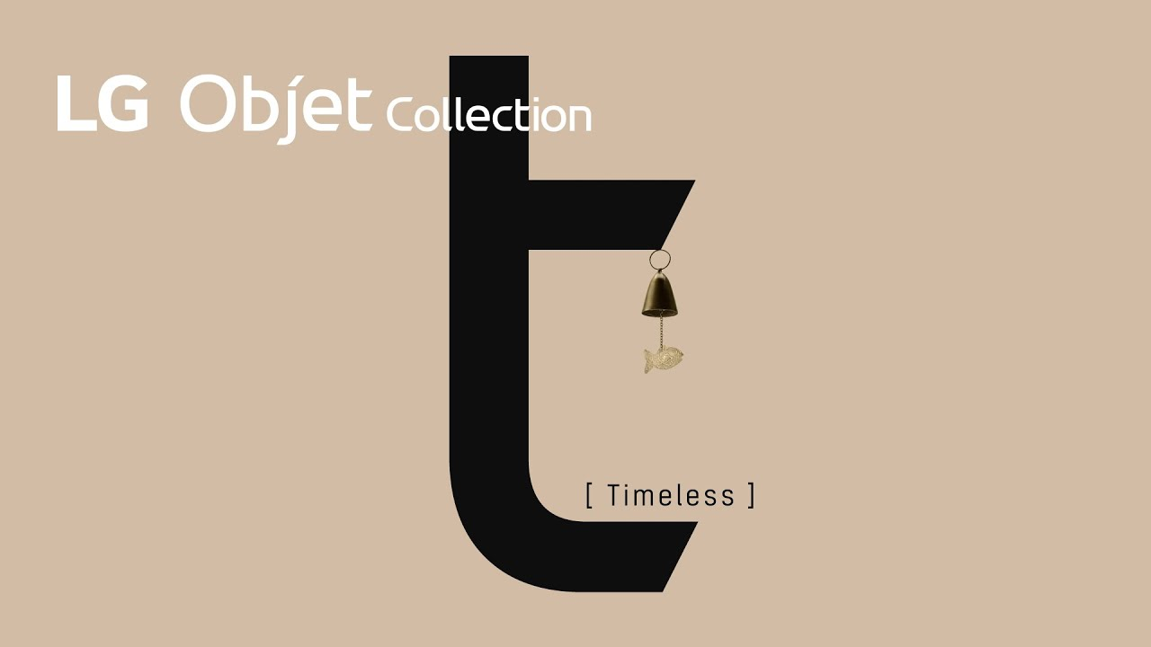 LG Objet Collection - Timeless 편