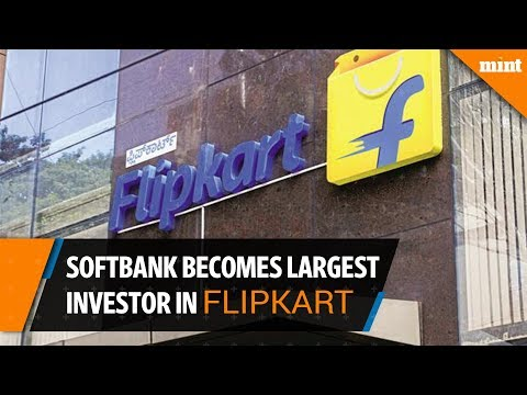 Softbank invests in Flipkart, becomes largest shareholder in the firm