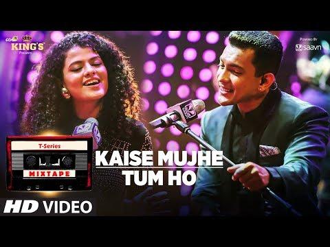 Kaise Mujhe/Tum Ho Song | T-Series Mixtape | Palak Muchhal | Aditya Narayan | Bhushan Kumar