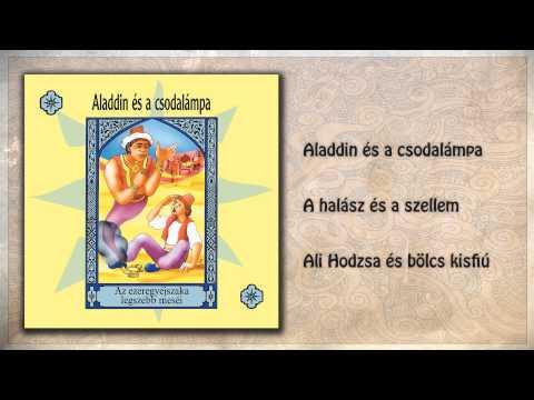 ツ Aladdin és a csodalámpa ~ Ezeregyéjszaka meséi | 1. rész | hangoskönyv (teljes album) videó letöltés