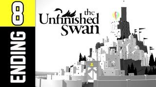 The Unfinished Swan Gameplay Walkthrough - Part 8 ENDING (For Real This Time) PS3 Let