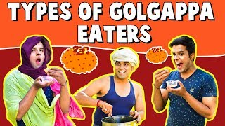 Types of GOLGAPPA Eaters | The Half-Ticket Shows