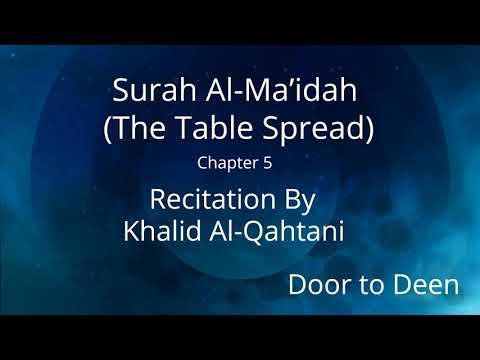 surah-al-ma'idah-(the-table-spread)-khalid-al-qahtani-quran-recitation