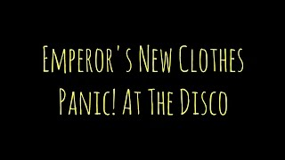 Emperor's New Clothes- Panic! At The Disco LYRICS