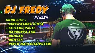 """Download Lagu DJ FREDY """"CINTA KARENA CINTA vs SETIAKU PASTI vs HARUSNYA AKU vs PINTU MAHLIGAI"""" mp3"""