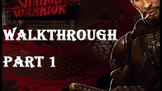 Shadow Warrior 2013 (special edition) Walkthrough Part 1 Let