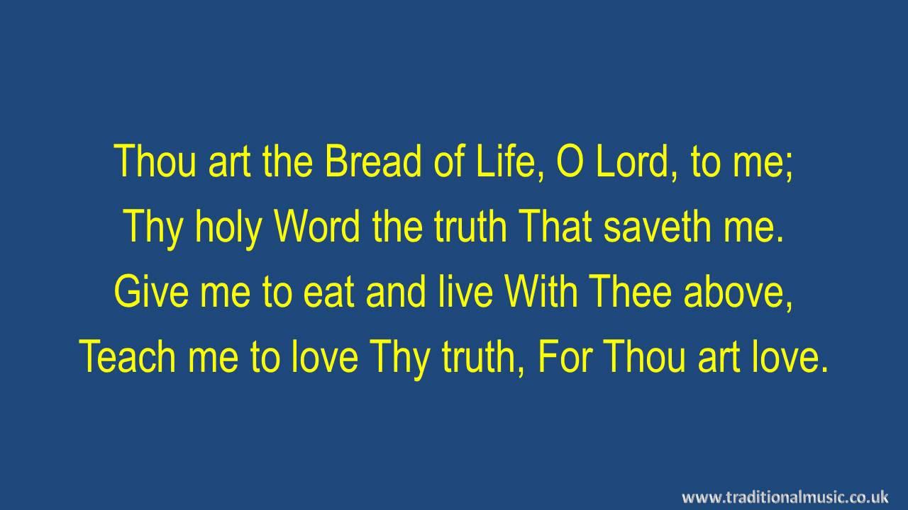 Break Thou The Bread Of Life - Hymn Lyrics & Music