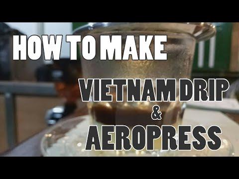 HOW TO MAKE VIETNAM DRIP & AEROPRESS
