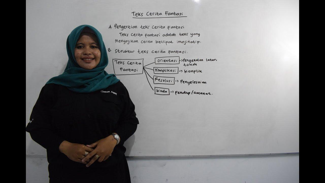 Video Pembelajaran Bahasa Indonesia Teks Cerita Fantasi Youtube