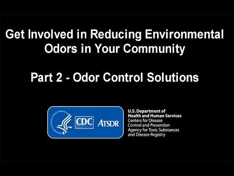 Get Involved In Reducing Odors In Your Community: Part 2- Odor Control