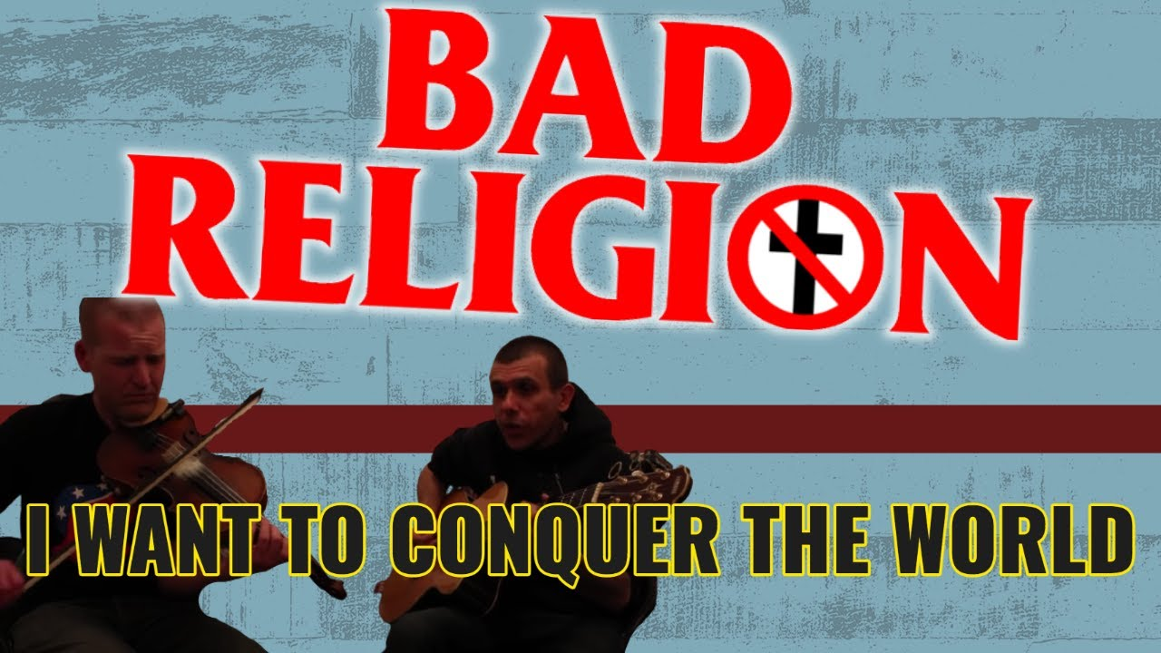 bad-religion-i-want-to-conquer-the-world-cover-eddie-booze
