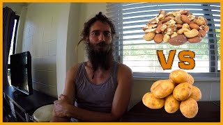 RAW NUTS VS COOKED POTATOES: LOW CARB RAW FOOD DIET OR HIGH CARBOHYDRATE COOKED VEGAN DIET?