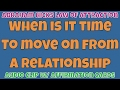 Abraham Hicks • When is it time to move on from a relationship • Master Law of Attraction