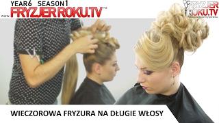 Wieczorowа fryzura na długie włosy. FryzjerRoku.tv