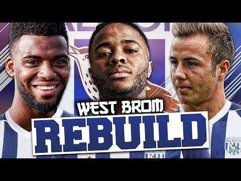 REBUILDING WEST BROMWICH ALBION!!! FIFA 18 Career Mode