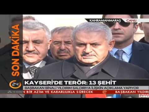 Başbakan Yıldırım'dan Kayseri'deki terör saldırısına ilişkin açıklama