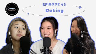 43   Dating Advice: First Dates, Red Flags, Online Dating, etc.   After Hour Happy Hour