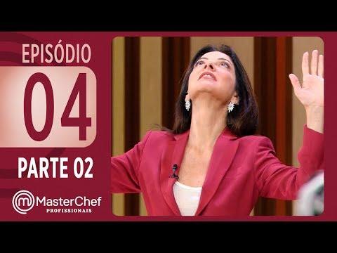 MASTERCHEF PROFISSIONAIS (26/09/2017) | PARTE 2 | EP 04 | TEMP 02