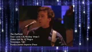 The Outfield - Your Love [ Dj Mickey Vivas ] Video Edit By Vj Negro
