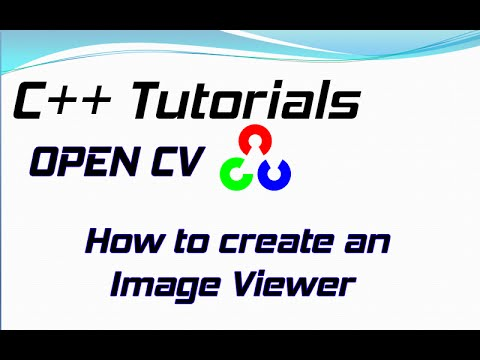 c++ tutorial - how to create a simple image viewer