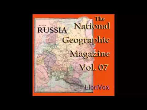 The National Geographic Magazine Vol. 07 - January 1896 (FULL Audiobook)