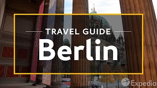 Berlin Vacation Travel Guide | Expedia Video