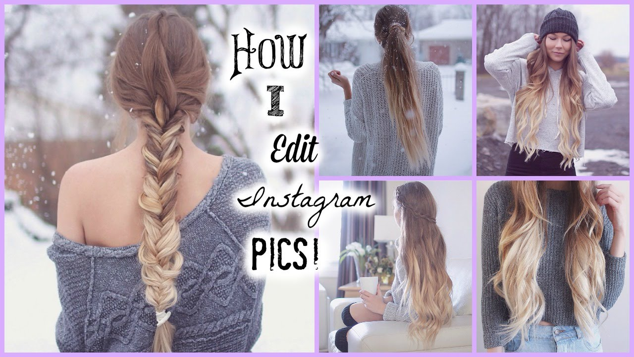 How I Edit My Instagram Pics Tumblr Inspired YouTube - Edit your hairstyle