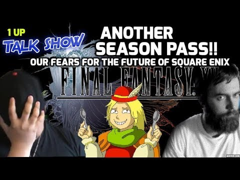 1 Up Talk Show: SQUARE CONSIDERS ANOTHER SEASON PASS