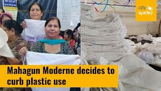 Mahagun Moderne comes up with cloth bags to curb plastic use