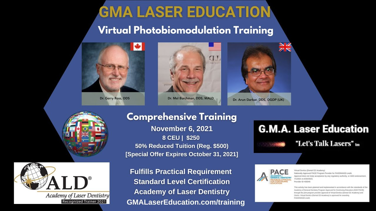 The Next Comprehensive Training in Photobiomodulation for Dental Clinicians
