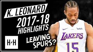 Kawhi Leonard Offense & Defense Highlights 2017-2018 - Leaving San Antonio Spurs?