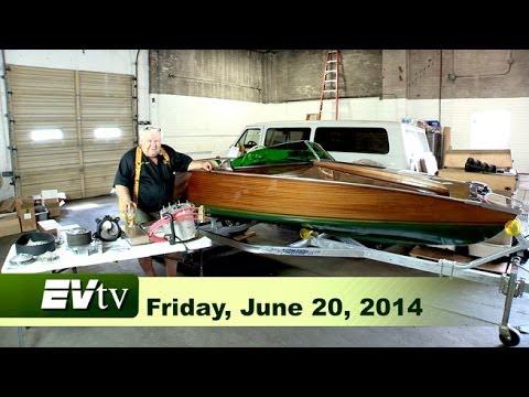 EVTV Friday Show -  June 20, 2014