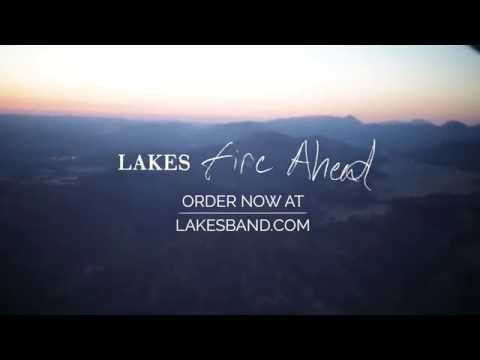 Lakes - Fire Ahead