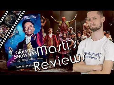THE GREATEST SHOWMAN - Masti's Reviews /\ Movies  (NO SPOIL)