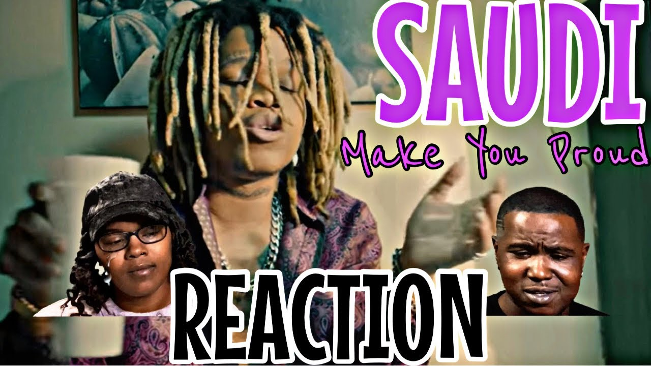 Download SAUDI - MAKE YOU PROUD (Official Music Video)   REACTION