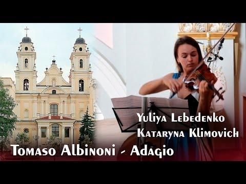 Adagio  Tomaso Albinoni  Adagio in G minor Violin & Organ best  version HD 1080p