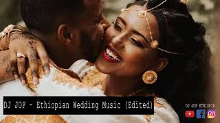 DJ JOP   Ethiopian Wedding Music Nonstop #27 (Edited) 0911534399