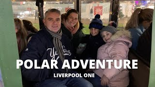 WERE GOING ON A POLAR ADVENTURE AT LIVERPOOL ONE! CHRISTMAS FUN STARTS NOW!