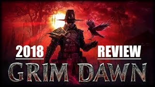 Grim Dawn 2018 Review - Diablo 2 Reborn