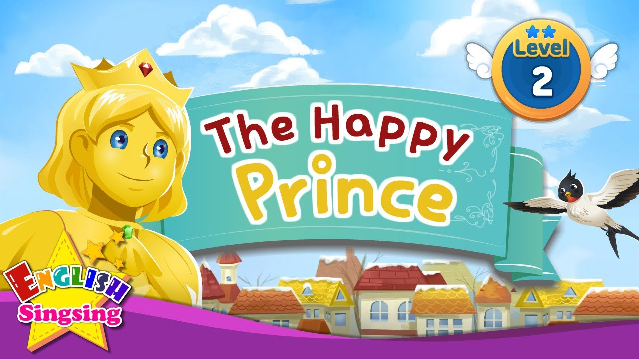The Happy Prince - Fairy tale - English Stories