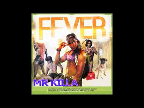 Mr. Killa - Fever (SOCA 2015)