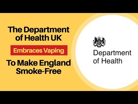 The Department of Health UK Embraces Vaping