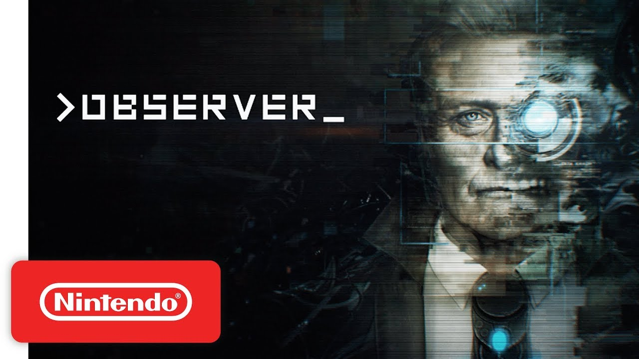Observer - Launch Trailer - Nintendo Switch