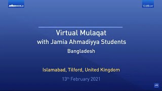 Virtual Mulaqat | Bangladesh | Jamia Ahmadiyya | Translation | Tamil