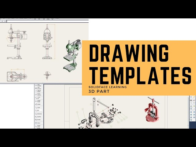 Learn how to use 3D Modeling Software - 29 - Drawing Templates