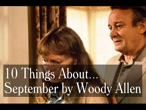 10 Things About September (1987) - Woody Allen Trivia, Locations, Music And More