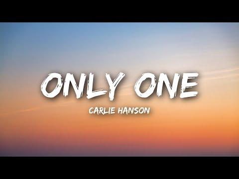 Carlie Hanson - Only One (Lyrics / Lyrics Video)