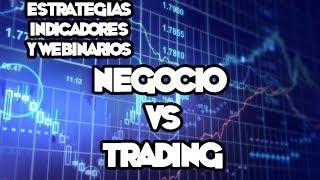 Webinarios y Estrategias de FOREX - Negocio VS Trading