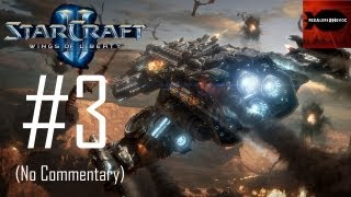 StarCraft 2: Wings of Liberty - Campaign Playthrough Part 3 (Zero Hour, No Commentary)